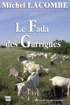 Téléchargez le livre :  Le Fada des Garrigues