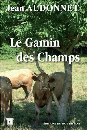Téléchargez le livre :  Le Gamin des Champs