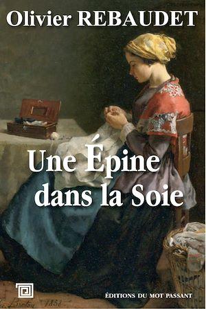 Téléchargez le livre :  Une épine dans la soie