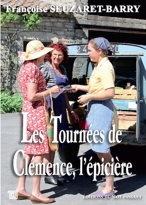 Téléchargez le livre :  Les Tournées de Clémence, l'épicière