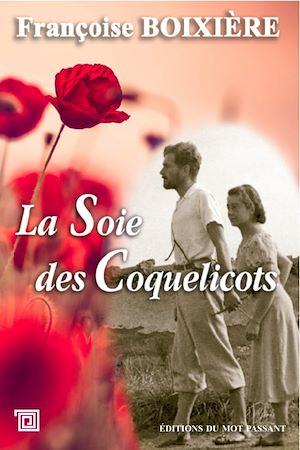 Téléchargez le livre :  La Soie des Coquelicots