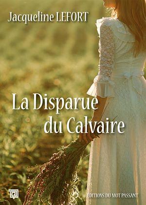 Téléchargez le livre :  La Disparue du Calvaire