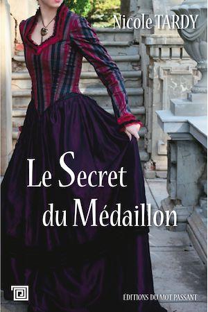 Téléchargez le livre :  Le Secret du Médaillon