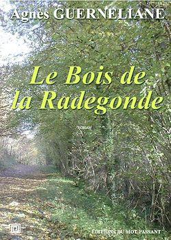 Téléchargez le livre numérique:  Le Bois de la Radegonde