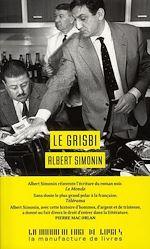 Télécharger le livre :  Le Grisbi (Touchez pas au grisbi! - Le Cave se rebiffe - Grisbi or not grisbi)