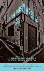 Télécharger le livre :  Il était une fois Marseille