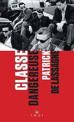 Télécharger le livre :  Classe dangereuse