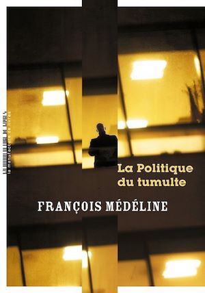 Téléchargez le livre :  La politique du tumulte
