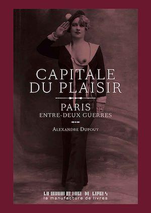 Téléchargez le livre :  Capitale du plaisir
