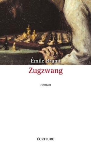 Téléchargez le livre :  Zugzwang