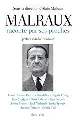 Télécharger le livre :  Malraux raconté par ses proches