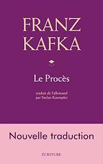Télécharger le livre :  Le Procès, nouvelle traduction