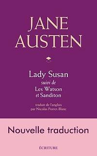 Télécharger le livre : Lady Susan, Les Watson, Sanditon, nouvelle traduction