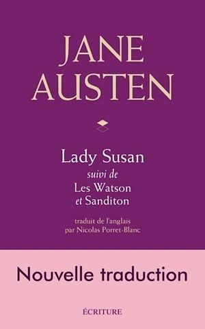 Téléchargez le livre :  Lady Susan - suivi de Les Watson et Sanditon
