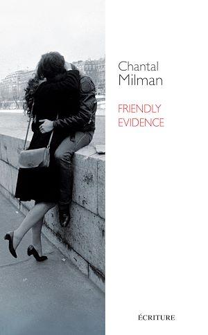 Téléchargez le livre :  Friendly evidence (version anglaise)