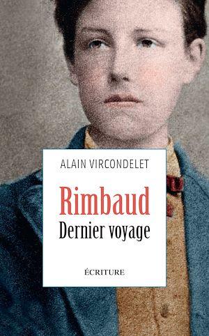 Téléchargez le livre :  Rimbaud, dernier voyage