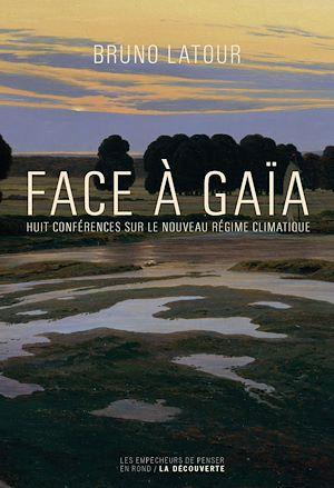 Téléchargez le livre :  Face à Gaïa