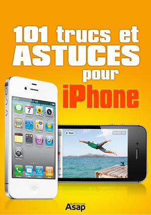 Téléchargez le livre :  101 trucs et astuces pour iPhone