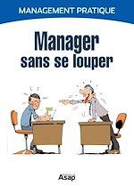 Télécharger le livre :  Manager sans se louper