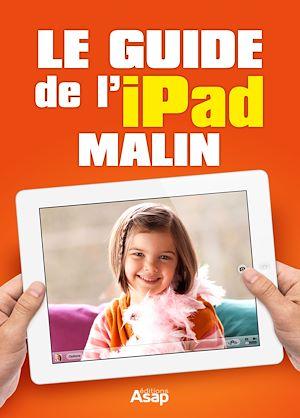 Téléchargez le livre :  Le guide de l'iPad malin