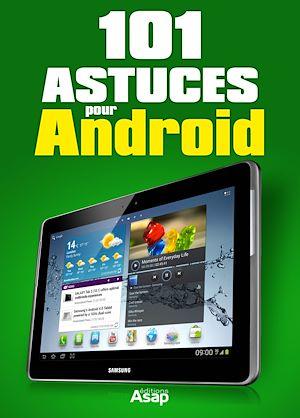 Téléchargez le livre :  101 astuces pour Android