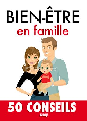 Téléchargez le livre :  Bien-être en famille - 50 conseils