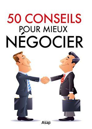 Téléchargez le livre :  50 conseils pour mieux négocier