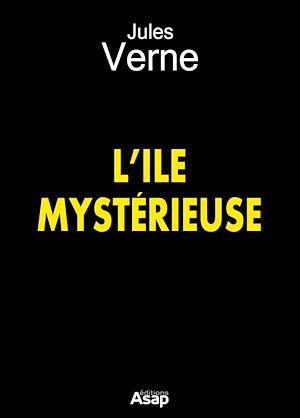 Téléchargez le livre :  L'Ile mystérieuse