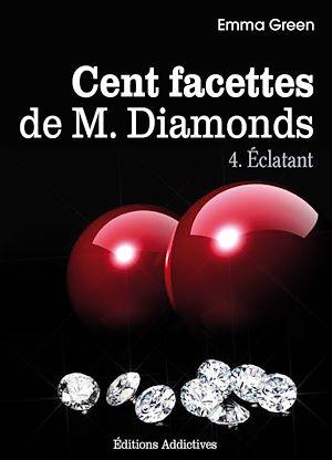Téléchargez le livre :  Les 100 Facettes de Mr. Diamonds - Volume 4 : Éclatant