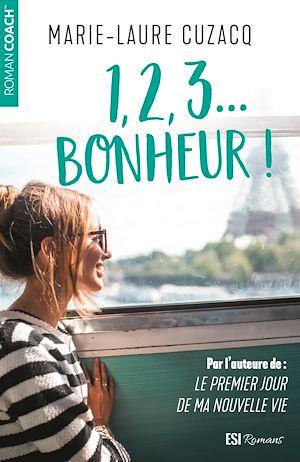 Téléchargez le livre :  1, 2, 3… Bonheur ! - Teaser