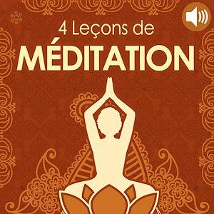 Téléchargez le livre :  4 Leçons de méditation