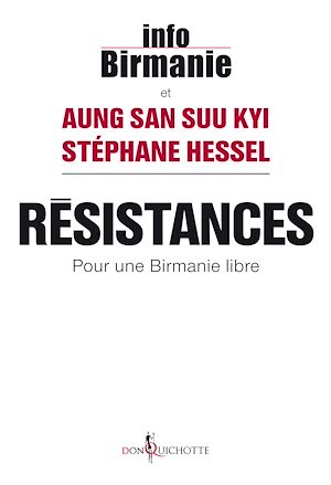 Téléchargez le livre :  Résistances. Pour une Birmanie libre