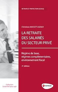 Téléchargez le livre numérique:  La retraite des salariés du secteur privé