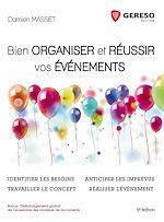 Télécharger cet ebook : Bien organiser et réussir vos événements