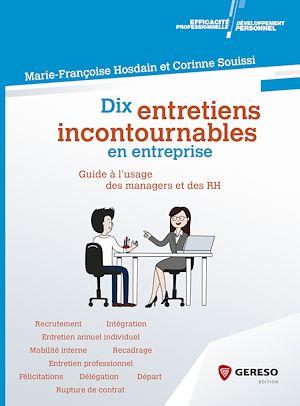 Téléchargez le livre :  Dix entretiens incontournables en entreprise