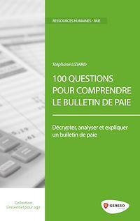 Téléchargez le livre numérique:  100 questions pour comprendre le bulletin de paie