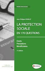 Télécharger cet ebook : La protection sociale en 170 questions