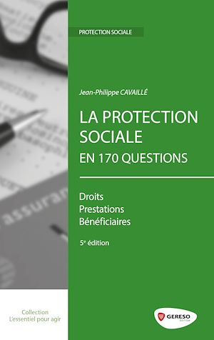 Téléchargez le livre :  La protection sociale en 170 questions