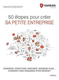 Téléchargez le livre numérique:  50 étapes pour créer sa petite entreprise