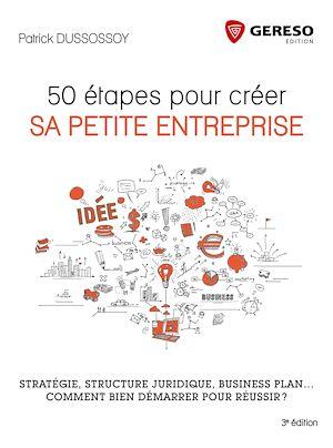 Téléchargez le livre :  50 étapes pour créer sa petite entreprise