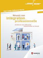Télécharger le livre :  Réussir son intégration professionnelle