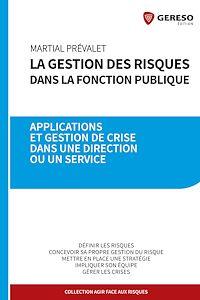 Télécharger le livre : La gestion des risques dans la fonction publique