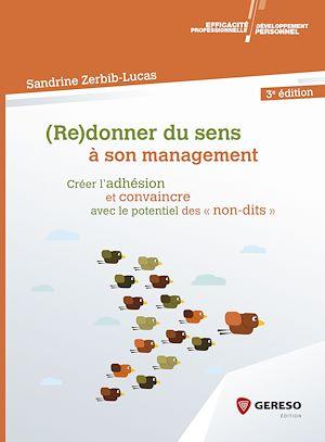 Téléchargez le livre :  (Re)donner du sens à son management