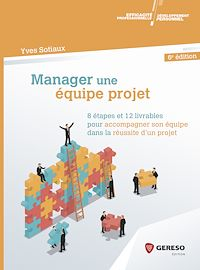 Télécharger le livre : Manager une équipe projet