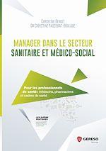 Télécharger le livre :  Manager dans le secteur sanitaire et médicosocial