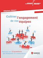 Télécharger le livre :  Cultiver l'engagement de vos équipes