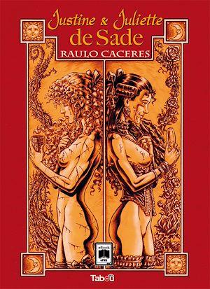 Téléchargez le livre :  Justine et Juliette de Sade