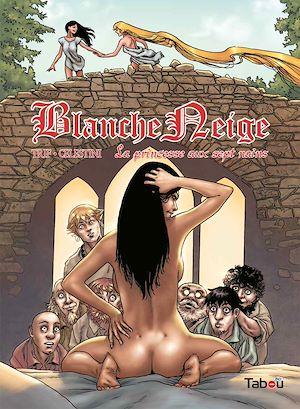 Téléchargez le livre :  Blanche Neige : La princesse aux sept nains - Volume 2