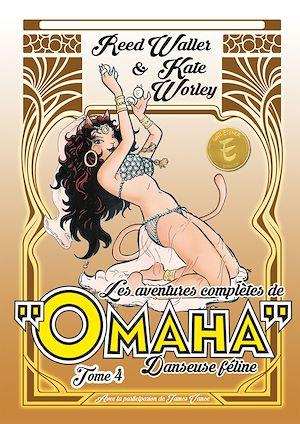 Téléchargez le livre :  Les aventures complètes d'Omaha, danseuse féline - Tome 4