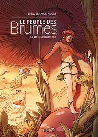 Télécharger le livre : Le peuple des Brumes - Tome 1 : Les fées qu'elle me fait